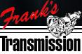 Frank's Transmission